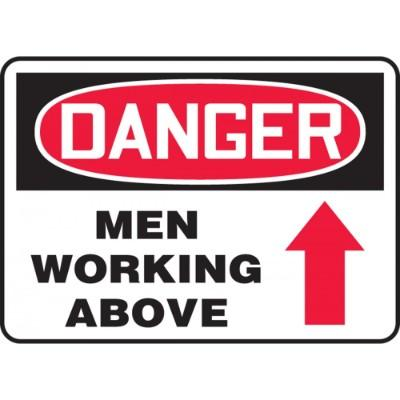 Danger - Men Working Above OSHA Construction Sign