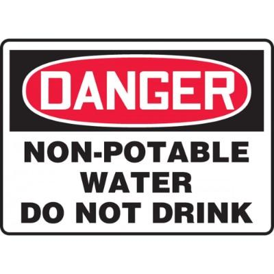 Danger - Non-Potable Water, Do Not Drink OSHA HazMat Sign