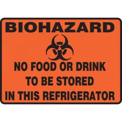 Biohazard - No Food or Drink to Be Stored in This Refrigerator HazMat Sign