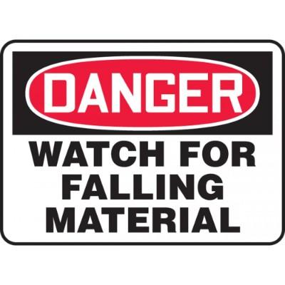 Danger - Watch for Falling Material OSHA Construction Sign