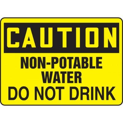 Caution - Non-Potable Water, Do Not Drink OSHA HazMat Sign