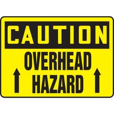 Caution - Overhead Hazard OSHA Construction Sign