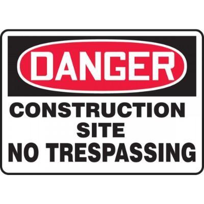 Danger - Construction Site, No Trespassing OSHA Construction Sign