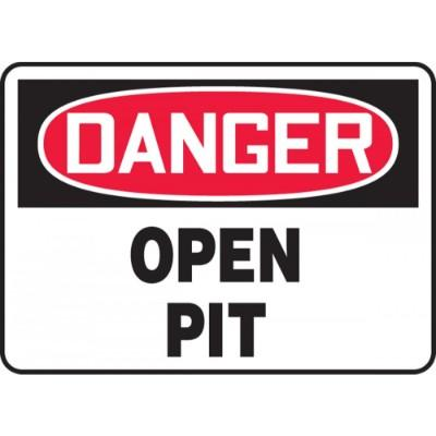 Danger - Open Pit OSHA Construction Sign