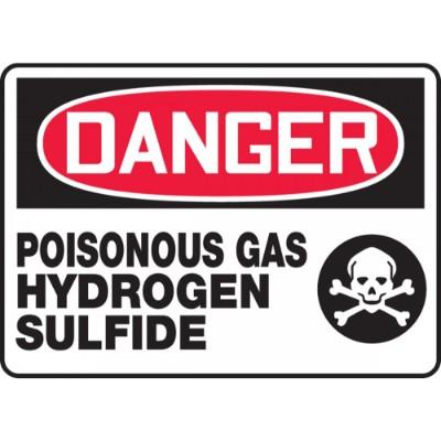 Danger - Poisonous Gas Hydrogen Sulfide OSHA HazMat Sign