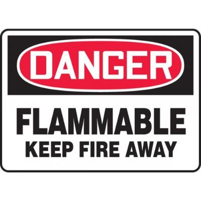 Danger - Flammable Keep Fire Away OSHA HazMat Sign