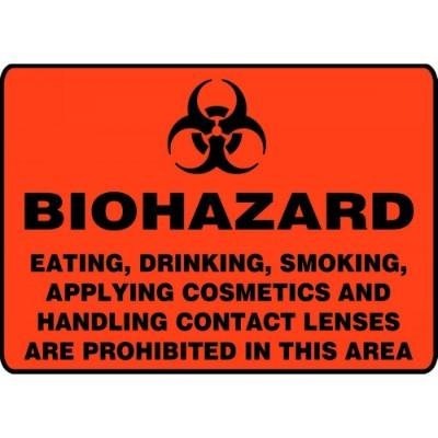 Biohazard - Eating, Drinking, Smoking…Are Prohibited in This Area HazMat Sign