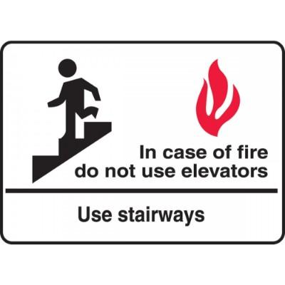 In Case of Fire, Do Not Use Elevator - Use Stairways Emergency Sign