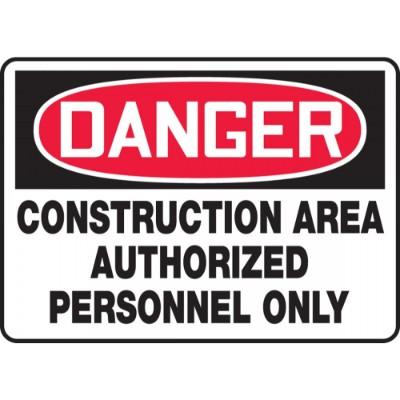 Danger - Construction Area, Authorized Personnel Only OSHA Construction Sign