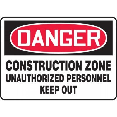 Danger - Construction Zone, Unauthorized Personnel Keep Out OSHA Construction Sign