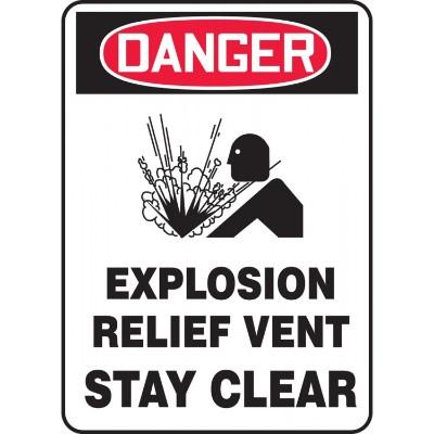 Danger - Explosion Relief Vent, Stay Clear OSHA HazMat Sign