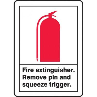 Fire Extinguisher, Remove Pin and Squeeze Trigger ANSI Fire Safety Sign
