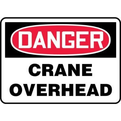 Danger - Crane Overhead OSHA Construction Sign