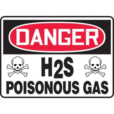 Danger - H2S Poisonous Gas OSHA Chemical Sign