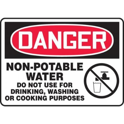 Danger - Non-Potable Water, Do Not Use OSHA HazMat Sign