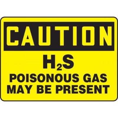 Caution - H2S Poisonous Gas May Be Present OSHA Chemical Sign
