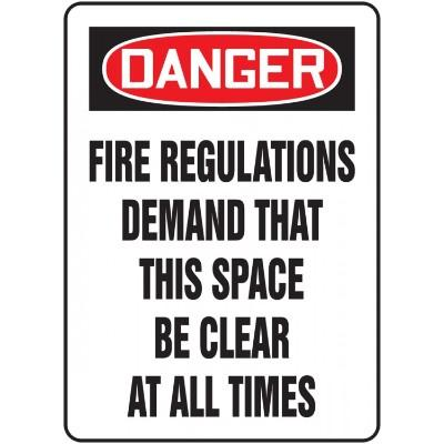 Danger - Fire Regulations Demand That This Space Be Clear OSHA Fire Safety Sign