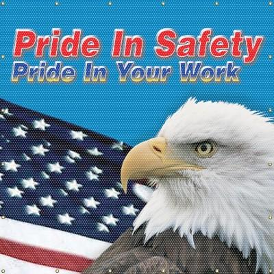 Pride in Safety, Pride in Your Work Welding Screen