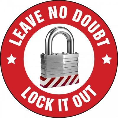 Leave No Doubt, Lock It Out Hard Hat Sticker