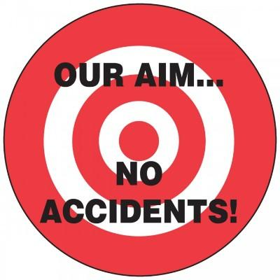 Our Aim…No Accidents Hard Hat Sticker