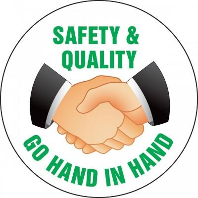 Safety and Quality Go Hand in Hand Hard Hat Sticker