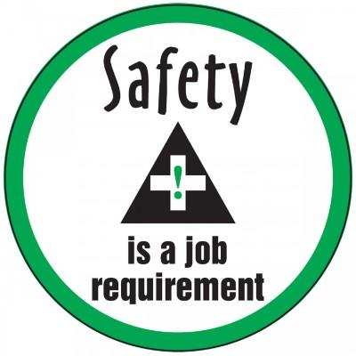 Safety is a Job Requirement Hard Hat Sticker