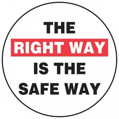 The Right Way is the Safe Way Hard Hat Sticker