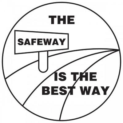 The Safe Way is the Best Way Hard Hat Sticker