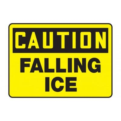 Caution - Falling Ice OSHA Hazard Sign