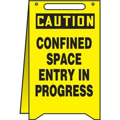 Caution - Confined Space Entry in Progress OSHA Folding Sign