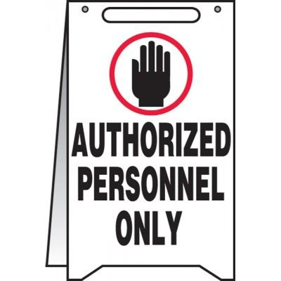 Authorized Personnel Only - Folding Sign