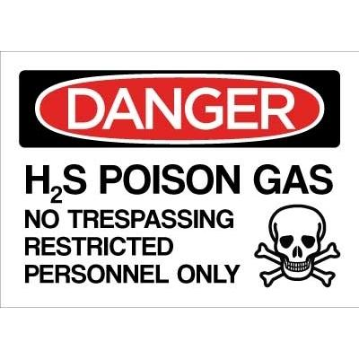Danger - H2S Poisonous Gas, No Trespassing OSHA Chemical Sign