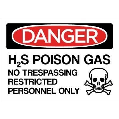 Danger - H2S Poisonous Gas, No Trespassing OSHA Chemical Sign