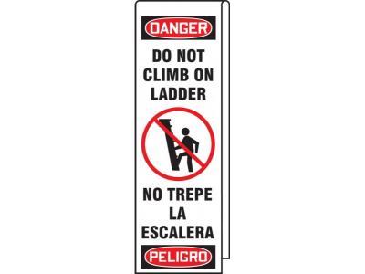 Danger/Peligro - Do not Climb on Ladder OSHA Ladder Wrap
