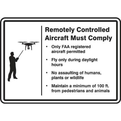 Remotely Controlled Aircraft Must Comply (Rules) Drone Sign
