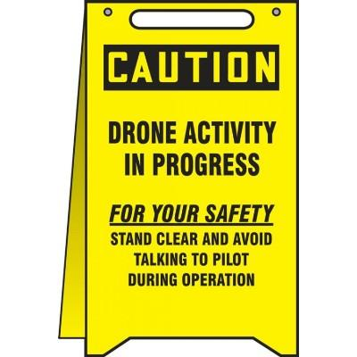 Caution - Drone Activity in Progress OSHA Fold-Up Sign