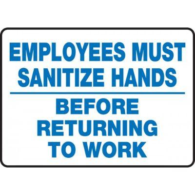 Employees Must Sanitize Hands Before Returning to Work - Hygiene Sign
