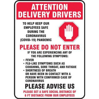 Attention Delivery Drivers - To Help Keep Our Employees Safe COVID-19 Sign