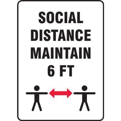 Social Distance Maintain 6-FT COVID-19 Sign