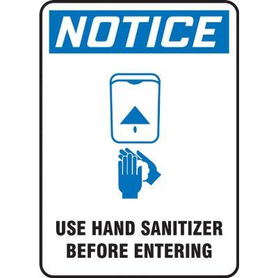 Notice - Use Hand Sanitizer Before Entering OSHA Hygiene Sign