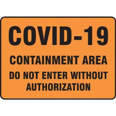 COVID-19 Containment Area - Do Not Enter Without Authorization COVID-19 Sign