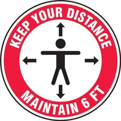 Keep Your Distance, Maintain 6-FT - Floor Sign