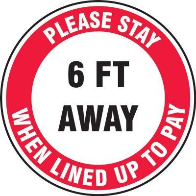 Please Stay 6-FT Away When Lined Up to Pay - Floor Sign