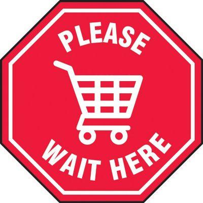 Please Wait Here - Foor Sign