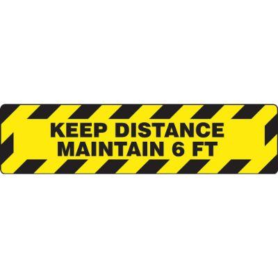 Keep Distance, Maintain 6-FT - Step Style Floor Sign