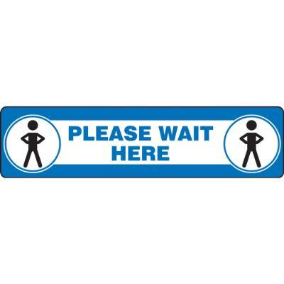 Please Wait Here -Step Style Floor Sign