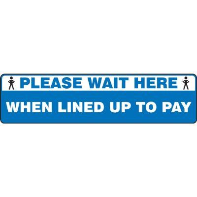 Please Wait Here When Lined Up to Pay - Step Style Floor Sign