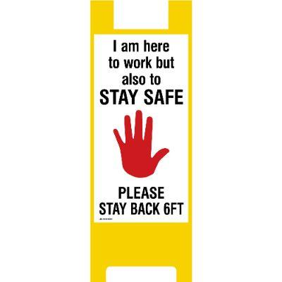 I Am Here to Work but Also to Stay Safe COVID-19 Fold-Up Barricade Sign