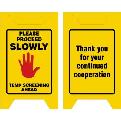 Please Proceed Slowly, Temp Screening Ahead COVID-19 Reflective Fold-Up Sign
