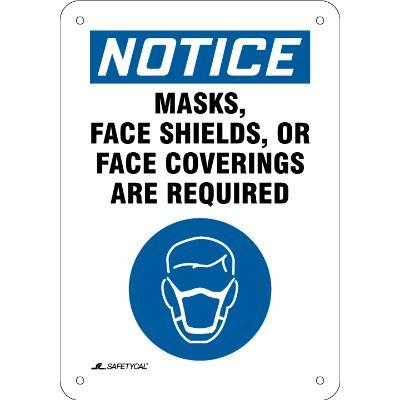 Notice - Masks, Face Shields, or Face Coverings Are Required OSHA COVID-19 Sign